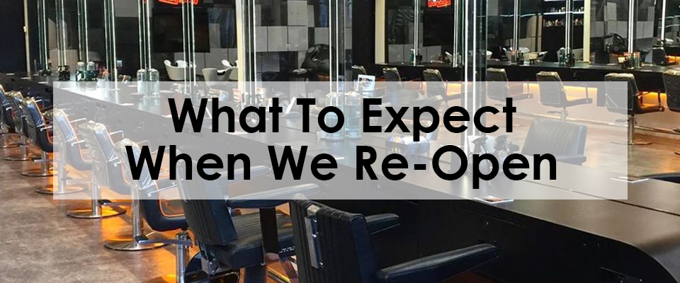 What To Expect Now We've Re-Opened